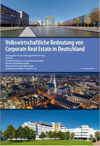 Studie: Volkswirtschaftliche Bedeutung von Corporate Real Estate in Deutschland
