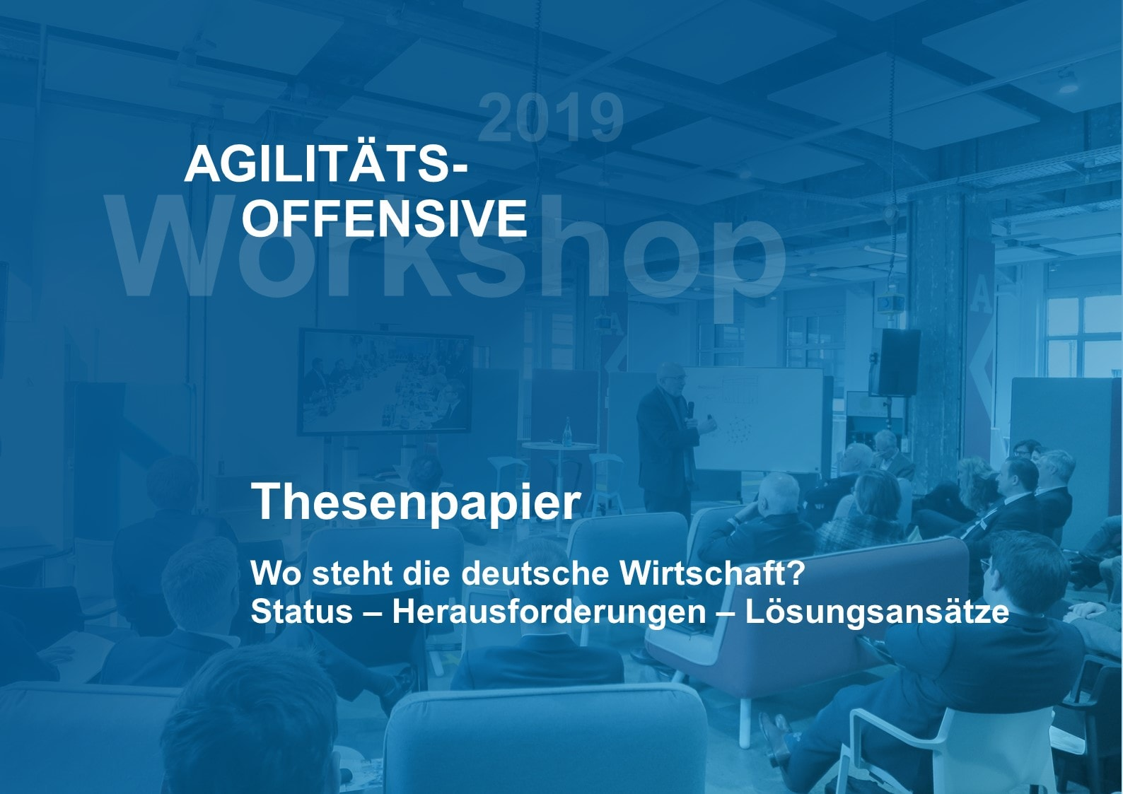 Thesenpapier Agilitätsoffensive 2019